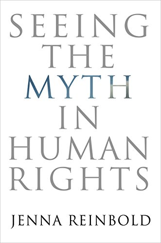 Seeing the Myth in Human Rights (Pennsylvania Studies in Human Rights)