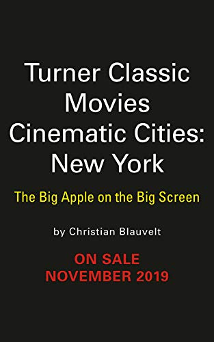 Pdf Entertainment Turner Classic Movies Cinematic Cities: New York: The Big Apple on the Big Screen