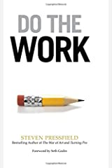 Do the Work: Overcome Resistance and Get Out of Your Own Way Paperback