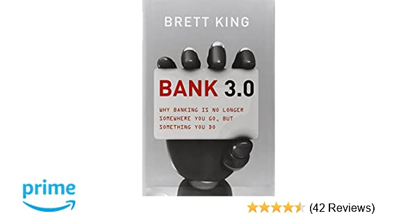 Bank 30 why banking is no longer somewhere you go but something bank 30 why banking is no longer somewhere you go but something you do brett king 9781118589632 amazon books fandeluxe Gallery