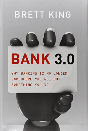 bank-30-why-banking-is-no-longer-somewhere-you-go-but-something-you-do