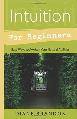 Amazon intuition for beginners easy ways to awaken your amazon intuition for beginners easy ways to awaken your natural abilities for beginners llewellyns 9780738733357 diane brandon books fandeluxe Images