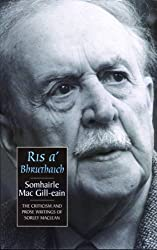 Ris a'Bhruthaich: Criticism and Prose Writings of Sorley Maclean