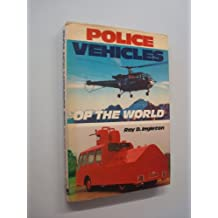 Police Vehicles of the World