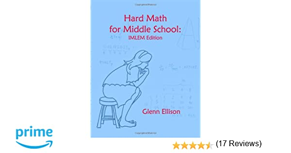 Counting Number worksheets math go worksheets : Hard Math For Middle School: Imlem Edition: Glenn Ellison ...