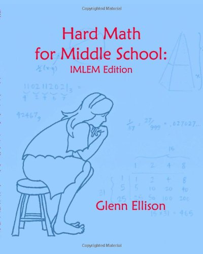 Hard Math For Middle School: Imlem Edition from Brand: CreateSpace Independent Publishing Platform