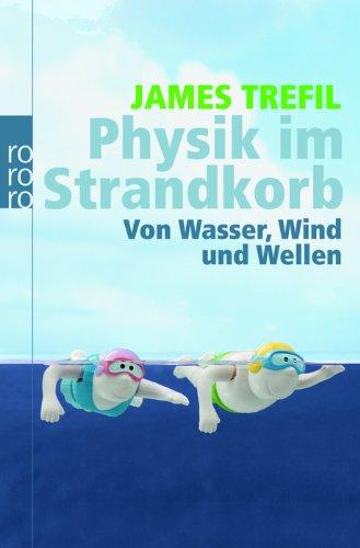 Physik im Strandkorb: Von Wasser, Wind und Wellen