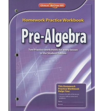 Algebra 2, Homework Practice Workbook: McGraw-Hill/Glencoe ...