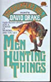 Men Hunting Things, David Drake, 0671653997