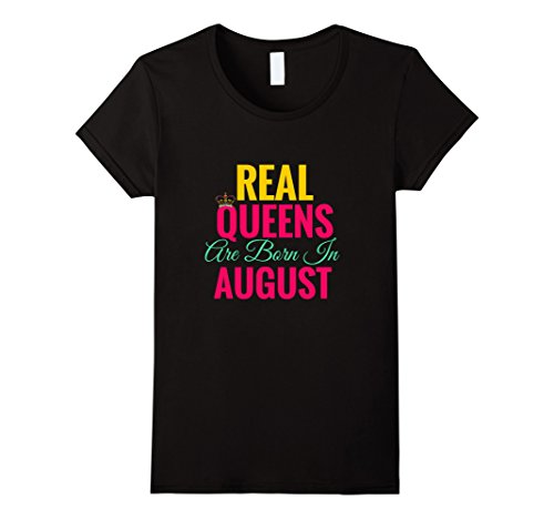 Womens Real Queens Born In August Shirt| Too Cute Large B...