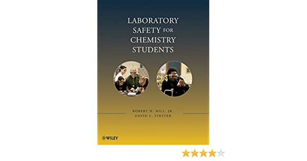 Laboratory safety for chemistry students robert h hill jr laboratory safety for chemistry students robert h hill jr david c finster 9780470344286 amazon books fandeluxe Images