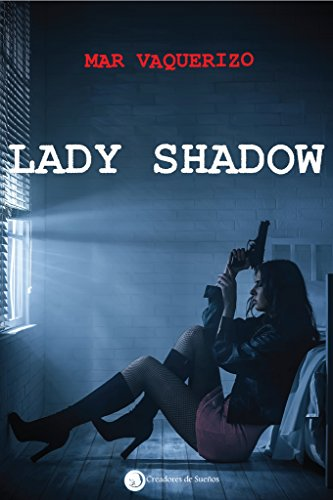 Descargar Libro Lady Shadow Mar Vaquerizo