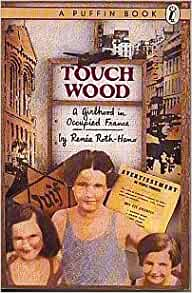 a study of touch wood by rene roth hano Touch wood : a girlhood in occupied france (unknown) average rating.