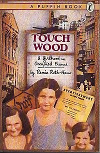 Touch Wood: A Girlhood in Occupied France (Puffin story books) (Touch Wood compare prices)