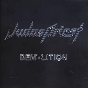 Judas Priest, Ian Hill, K.K. Downing, Scott Travis, Glenn Tipton, Sean Lynch - Demolition - Amazon.com Music