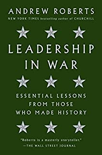 Book Cover: Leadership in War: Essential Lessons from Those Who Made History