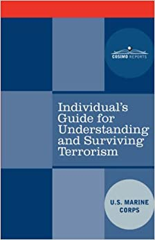 Book Individual's Guide for Understanding and Surviving Terrorism (2007-09-01)