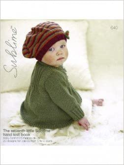 4c702199e The Seventh Little Sublime Hand Knit Book 640  Sublime  Amazon.com ...
