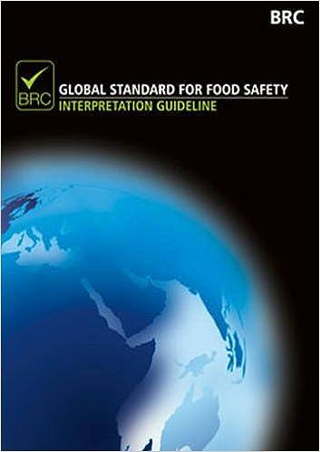 Brc Global Standard for Food Safety: Interpretation Guideline, Issue 6