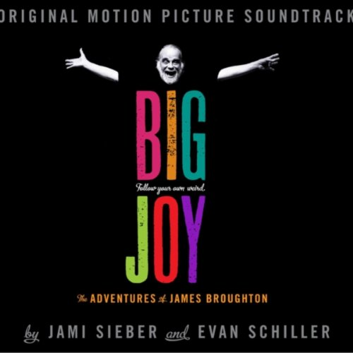 Big Joy: The Adventures of James Broughton (2014) Movie Soundtrack