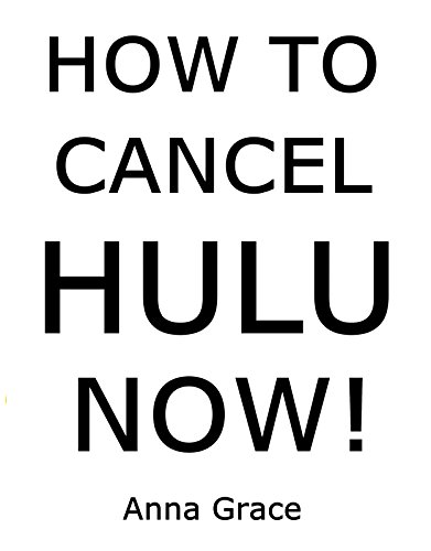 How to Cancel HULU Now: Step by Step Guidelines to Cancel Your HULU Subscription from Amazon, Smartphone and HULU Website (With Screenshots)