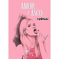 Amor y asco (Edición Especial Limitada)