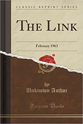 The Link: February 1963 (Classic Reprint)