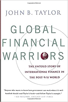 Book Global Financial Warriors: The Untold Story of International Finance in the Post-9/11 World