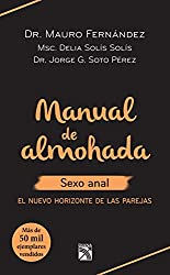 Manual de almohada sexo anal (Spanish Edition)