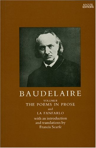 Baudelaire: The Poems in Prose (French and English Edition)