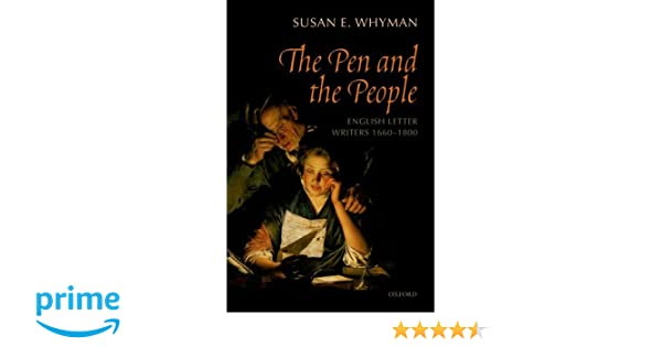 The Pen and the People: English Letter Writers 1660-1800