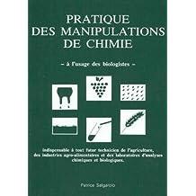 Prat. des Manipulations de Chimie Usage des Biologistes 2e Ed.