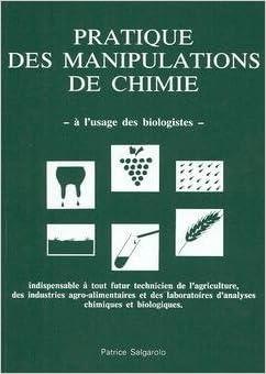 Lire Pratique des manipulations de chimie à l'usage des biologistes pdf