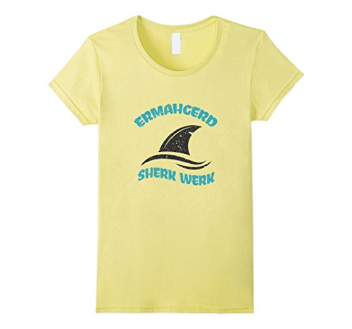 Womens Funny Shark T Shirt Ermahgerd Sherk Werk  Small Lemon