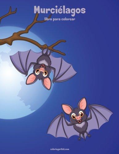 Murciélagos libro para colorear 1 (Volume 1) (Spanish Edition) -