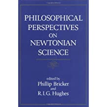 Philosophical Perspectives on Newtonian Science