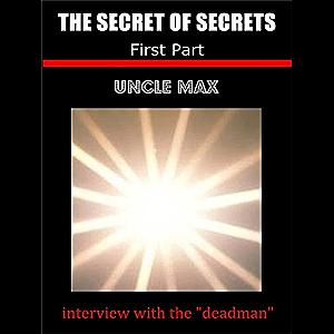 The Secret of Secrets ( interview with the deadman ) 1 Part