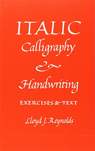 Italic Calligraphy and Handwriting: Exercises and Text
