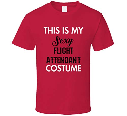 SHAMBLES TEES This is My Sexy Flight Attendant Costume Funny Occupation Halloween T Shirt L -