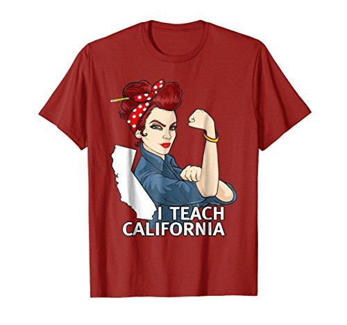 Strong Teacher Shirt Teach California Home State Shirt Gift