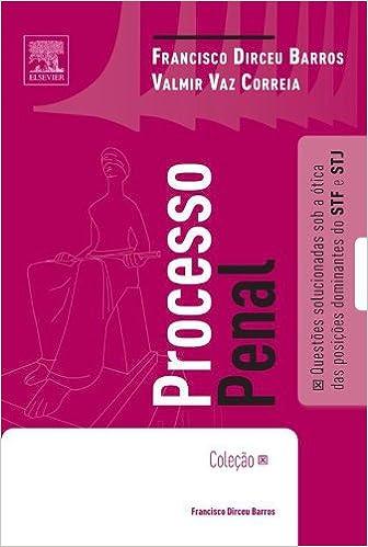 Processo Penal - Colecao Direito Sumular: Francisco Dirceu Barros: 9788535267853: Amazon.com: Books