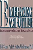 Embracing Each Other, Hal Stone and Sidra Winkelman, 093143260X