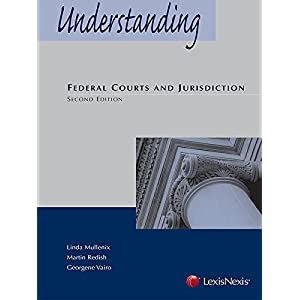 Understanding Federal Courts and Jurisdiction (Paperback)