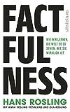 Factfulness: Wie wir lernen, die Welt so zu sehen, wie sie wirklich ist (Ullstein Sachbuch)