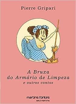 A Bruxa do Armário de Limpeza - Volume 1 - 9788533612662