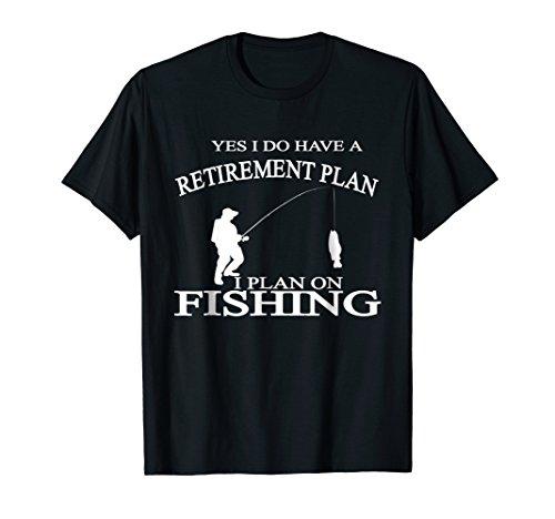 Retirement Funny Fishing Tshirt Tee Retired Fisherman -
