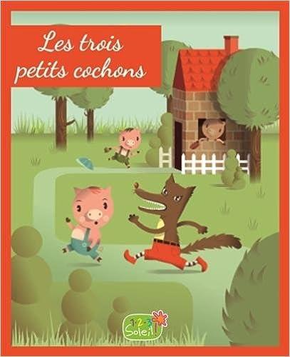 Lire en ligne Les trois petits cochons : D'après un conte traditionnel européen pdf