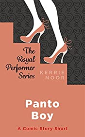 Panto Boy: A Comic Short Story (The Royal Performer Series Book 3)