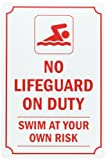 SmartSign Plastic Sign, Legend''No Lifeguard on Duty Swim at Your Own Risk'', 15'' high x 10'' wide, Red on White