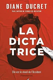 La dictatrice, Ducret, Diane